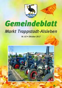 Gemeindeblatt. Markt Trappstadt-Alsleben. Nr. 82 Oktober Ausgabe 82 Oktober