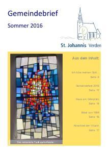 Gemeindebrief. Sommer Aus dem Inhalt: Ich lobe meinen Gott... Seite 6. Gemeindefest 2016 Seite 11. Haus am Oderplatz Seite 14