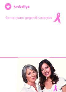 Gemeinsam gegen Brustkrebs