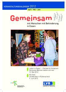 Gemeinsam. mit Menschen mit Behinderung in Essen VERANSTALTUNGSKALENDER. April Mai Juni