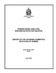 GENDER-BASED ANALYSIS: BUILDING BLOCKS FOR SUCCESS REPORT OF THE STANDING COMMITTEE ON STATUS OF WOMEN
