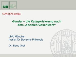 Gender die Kategorisierung nach dem sozialen Geschlecht