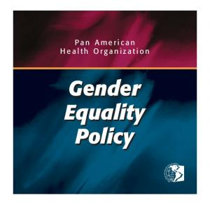 Gender Equality Policy. Pan American Health Organization