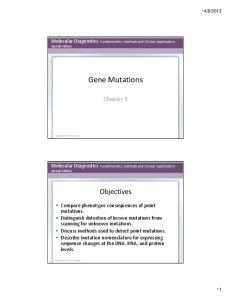 Gene Mutations. Chapter 9. Objectives