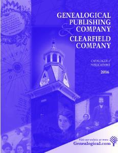 GenealoGical PublisHinG company & clearfield company 2016 catalogue
