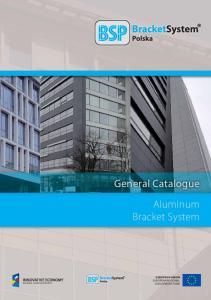 General Catalogue Aluminum Bracket System EUROPEAN UNION EUROPEAN REGIONAL DVELOPMENT FUND