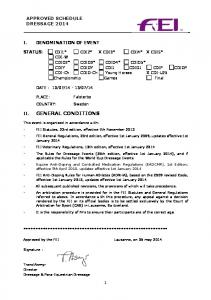GENERAL CONDITIONS APPROVED SCHEDULE DRESSAGE 2014 I. DENOMINATION OF EVENT