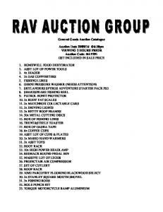 General Goods Auction Catalogue. Auction Date VIEWING 2 HOURS PRIOR Auction Code: RAV291 GST INCLUDED IN SALE PRICE