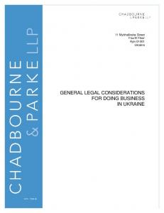 GENERAL LEGAL CONSIDERATIONS FOR DOING BUSINESS IN UKRAINE