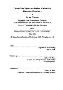 Generalized Quantum Defect Methods in Quantum Chemistry. Serhan Altunata
