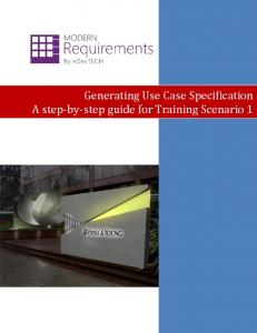 Generating Use Case Specification A step-by-step guide for Training Scenario 1