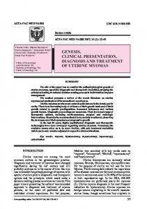 GENESIS, CLINICAL PRESENTATION, DIAGNOSIS AND TREATMENT OF UTERINE MYOMAS