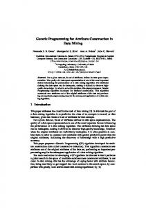 Genetic Programming for Attribute Construction in Data Mining