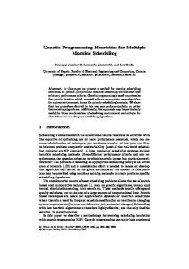 Genetic Programming Heuristics for Multiple Machine Scheduling