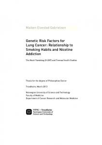 Genetic Risk Factors for Lung Cancer: Relationship to Smoking Habits and Nicotine Addiction