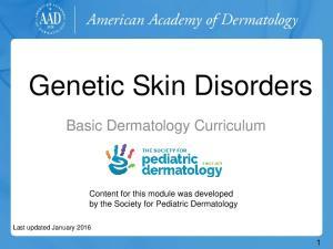 Genetic Skin Disorders
