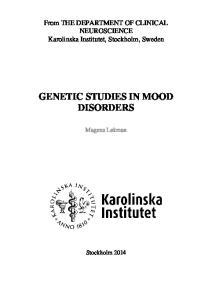 GENETIC STUDIES IN MOOD DISORDERS