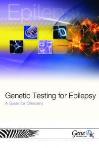 Genetic Testing for Epilepsy. A Guide for Clinicians
