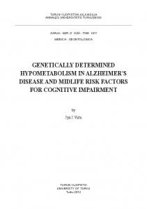 GENETICALLY DETERMINED HYPOMETABOLISM IN ALZHEIMER S DISEASE AND MIDLIFE RISK FACTORS FOR COGNITIVE IMPAIRMENT
