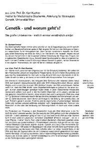 Genetik - und worum geht's?