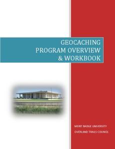 GEOCACHING PROGRAM OVERVIEW & WORKBOOK