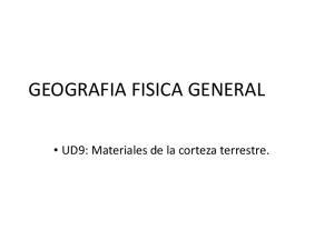 GEOGRAFIA FISICA GENERAL. UD9: Materiales de la corteza terrestre