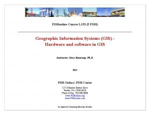 Geographic Information Systems (GIS) - Hardware and software in GIS