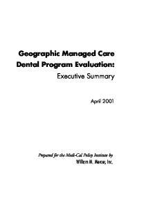 Geographic Managed Care Dental Program Evaluation: Executive Summary
