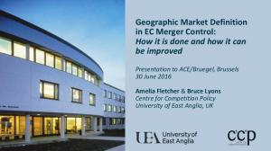 Geographic Market Definition in EC Merger Control: How it is done and how it can be improved