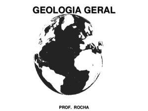 GEOLOGIA GERAL PROF. ROCHA