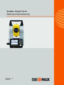 GeoMax Zipp20 Serie. Gebrauchsanweisung. Version 1.2. Deutsch