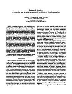 Geometric Algebra: A powerful tool for solving geometric problems in visual computing