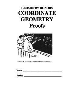 GEOMETRY HONORS COORDINATE GEOMETRY Proofs