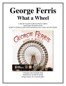 George Ferris. What a Wheel