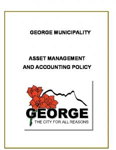 GEORGE MUNICIPALITY ASSET MANAGEMENT AND ACCOUNTING POLICY