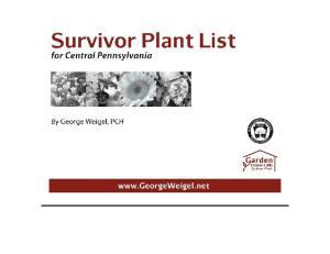 GEORGE S SURVIVOR PLANTS FOR CENTRAL PA