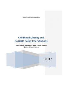 Georgia Institute of Technology Childhood Obesity and Possible Policy Interventions