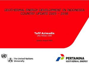 GEOTHERMAL ENERGY DEVELOPMENT IN INDONESIA COUNTRY UPDATE