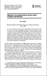 GERIATRIC FIELD EDUCATION IN SOCIAL WORK: A MODEL FOR PRACTICE. Geri Adler