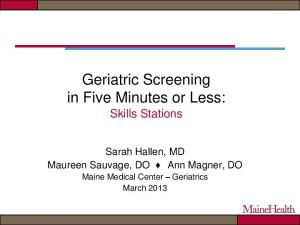 Geriatric Screening in Five Minutes or Less: Skills Stations