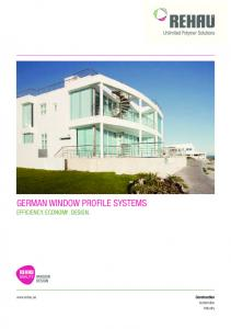 GERMAN WiNdoW PRoFiLE SYSTEMS EFFiCiENCY. ECoNoMY. design.  Construction Automotive Industry
