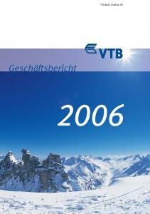 Geschäftsbericht VTB Bank (Austria) AG 3 3 Geschäftsbericht