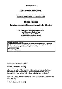 GESICHTER EUROPAS. Blinde Justitia: Das korrumpierte Rechtssystem in der Ukraine