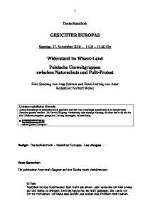 GESICHTER EUROPAS. Widerstand im Wisent-Land Polnische Umweltgruppen zwischen Naturschutz und Polit-Protest