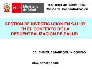 GESTION DE INVESTIGACION EN SALUD EN EL CONTEXTO DE LA DESCENTRALIZACION DE SALUD