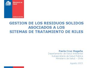 GESTION DE LOS RESIDUOS SOLIDOS ASOCIADOS A LOS SITEMAS DE TRATAMIENTO DE RILES