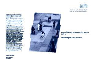 Gesundheitsberichterstattung des Bundes Heft 13. Arbeitslosigkeit und Gesundheit. ROBERT KOCH INSTITUT Statistisches Bundesamt