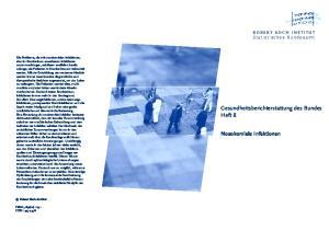 Gesundheitsberichterstattung des Bundes Heft 8. Nosokomiale Infektionen. ROBERT KOCH INSTITUT Statistisches Bundesamt