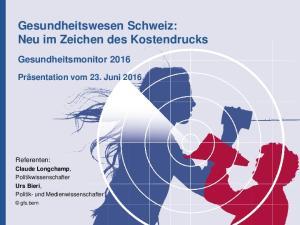 Gesundheitswesen Schweiz: Neu im Zeichen des Kostendrucks