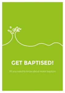 GET BAPTISED! All you need to know about water baptism